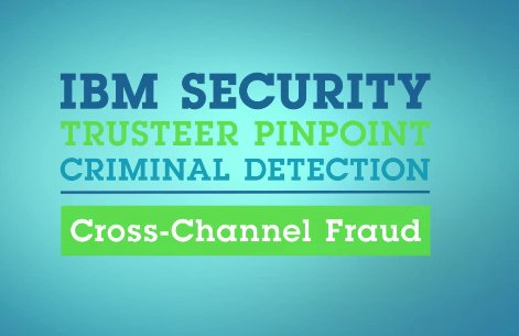 IBM Security Trusteer: Suite para protección avanzada contra el fraude. Introducción y demo. [Video]