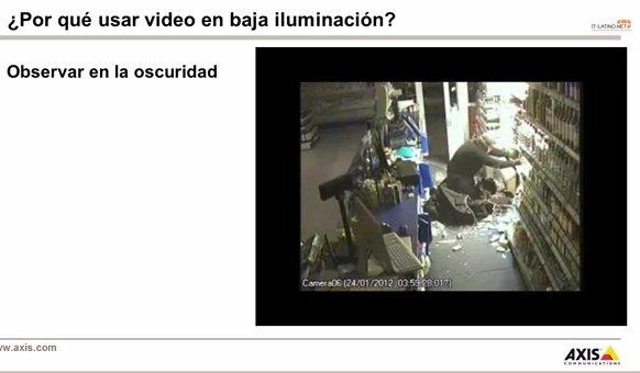 Video vigilancia en la oscuridad ¿Cuáles son las opciones técnicas? Webinar por Axis.