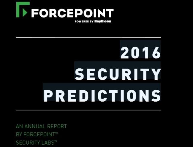 Predicciones de seguridad para 2016, por Forcepoint