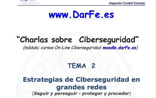 Estrategias de Ciberseguridad en grandes redes. Por Alejandro Corletti. [Webinar de 75 min]