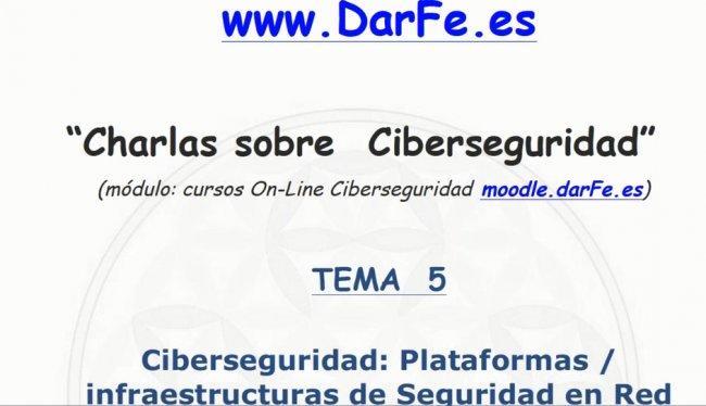 Ciberseguridad: Plataformas / infraestructuras de Seguridad en Red [Webinar de 70 min]